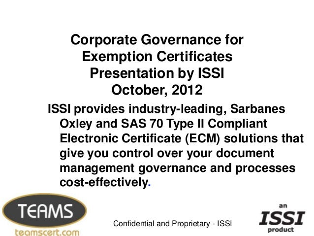 Corporate Governance for    Exemption Certificates     Presentation by ISSI        October, 2012ISSI provides industry-lea...