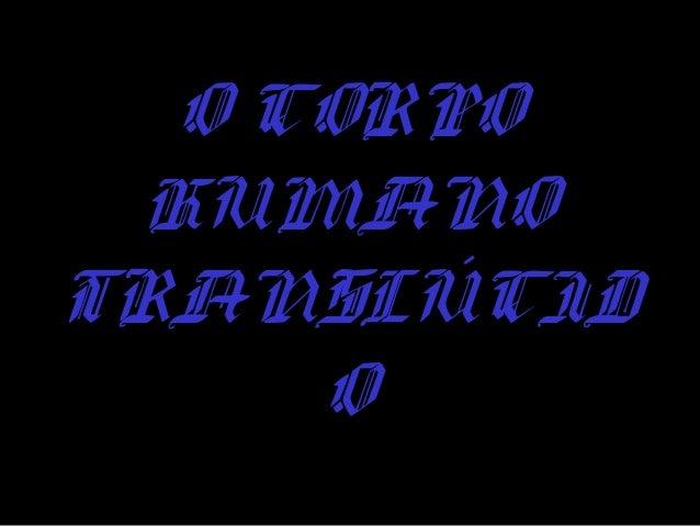 O CORPOO CORPO HUMANOHUMANO TRANSLÚCIDTRANSLÚCID OO