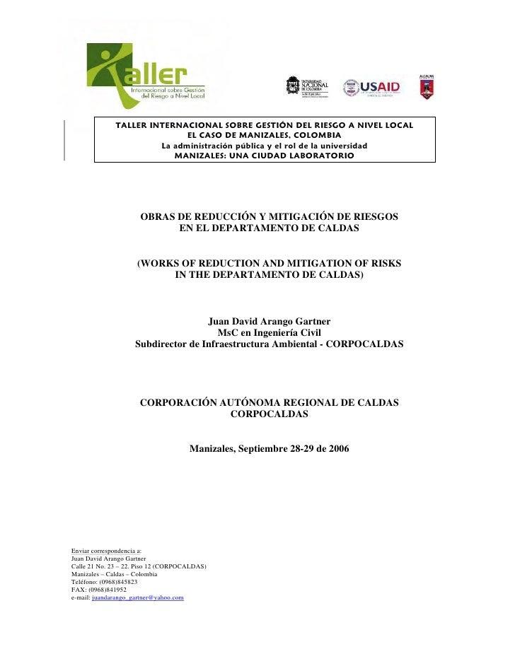 TALLER INTERNACIONAL SOBRE GESTIÓN DEL RIESGO A NIVEL LOCAL                             EL CASO DE MANIZALES, COLOMBIA    ...