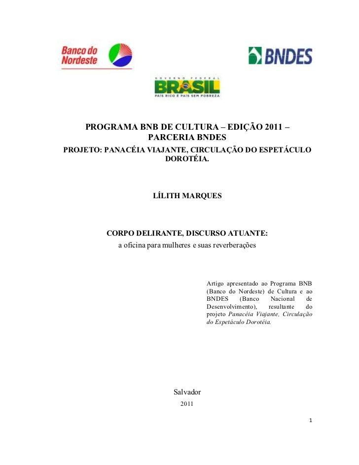 PROGRAMA BNB DE CULTURA – EDIÇÃO 2011 –              PARCERIA BNDESPROJETO: PANACÉIA VIAJANTE, CIRCULAÇÃO DO ESPETÁCULO   ...