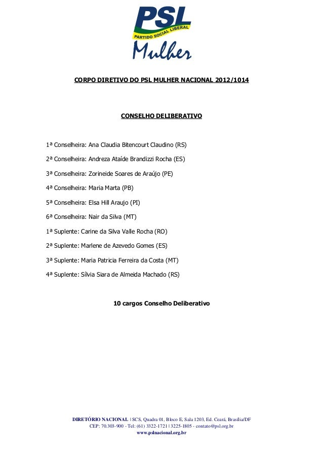 DIRETÓRIO NACIONAL | SCS, Quadra 01, Bloco E, Sala 1203, Ed. Ceará, Brasília/DFCEP: 70.303-900 - Tel: (61) 3322-1721 | 322...
