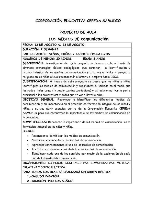 CORPORACIÓN EDUCATIVA CEPEDA SAMUDIO                             PROYECTO DE AULA                     LOS MEDIOS DE       ...