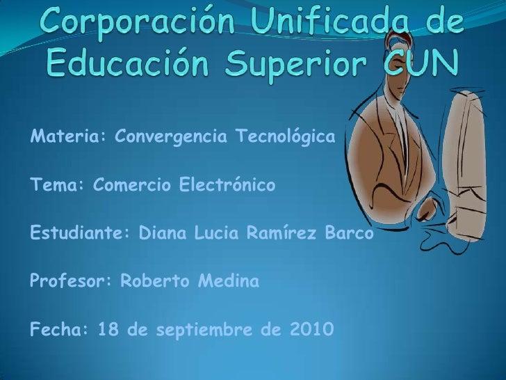 Corporación unificada de educación superior cun