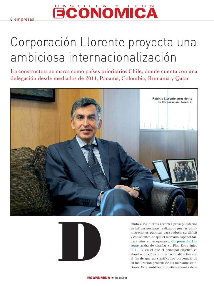 8 empresasCorporación Llorente proyecta unaambiciosa internacionalizaciónLa constructora se marca como países prioritarios...