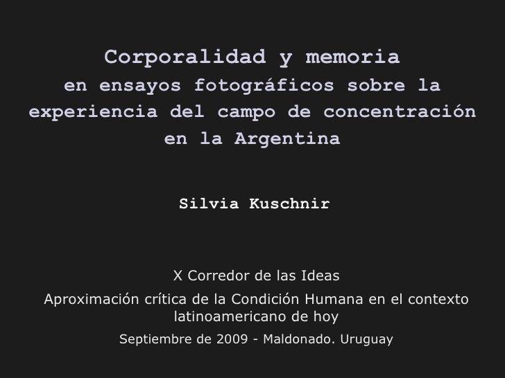Corporalidad y memoria en ensayos fotográficos sobre la experiencia del campo de concentración en la Argentina X Corredor ...