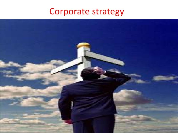 Corporate strategy<br />
