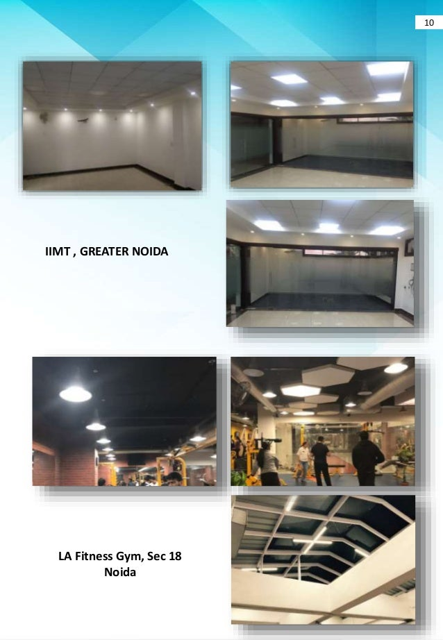 IIMT  GREATER NOIDA LA Fitness Gym Sec 18 Noida 10 ... & LEDfy LED Lighting Solution for Indoor and Outdoor Purpose