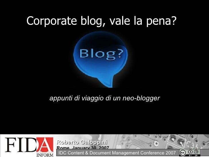 Corporate blog, vale la pena? appunti di viaggio di un neo-blogger