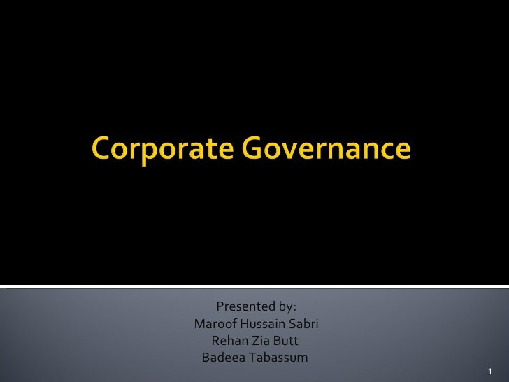 Presented by: Maroof Hussain Sabri Rehan Zia Butt  Badeea Tabassum