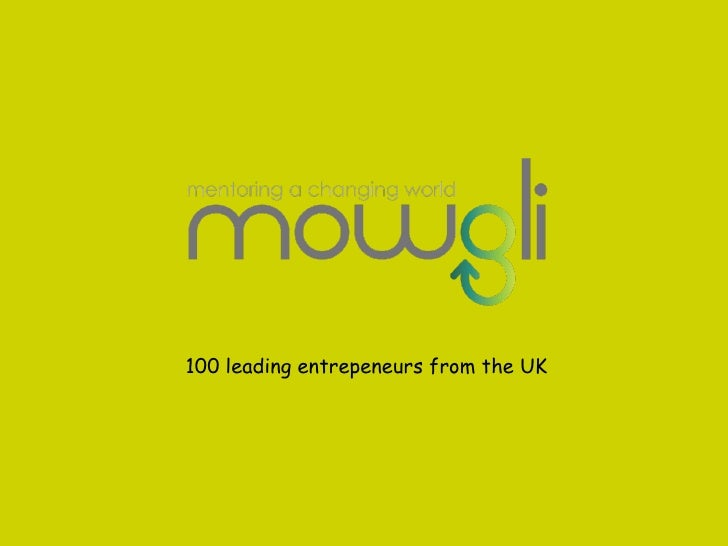 100 leading entrepeneurs from the UK