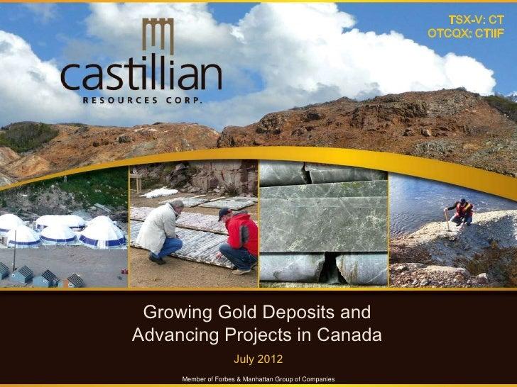 TSX-V: CT                                                       OTCQX: CTIIF Growing Gold Deposits andAdvancing Projects i...
