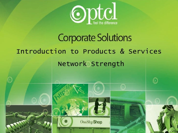 Introduction to Products & Services Network Strength