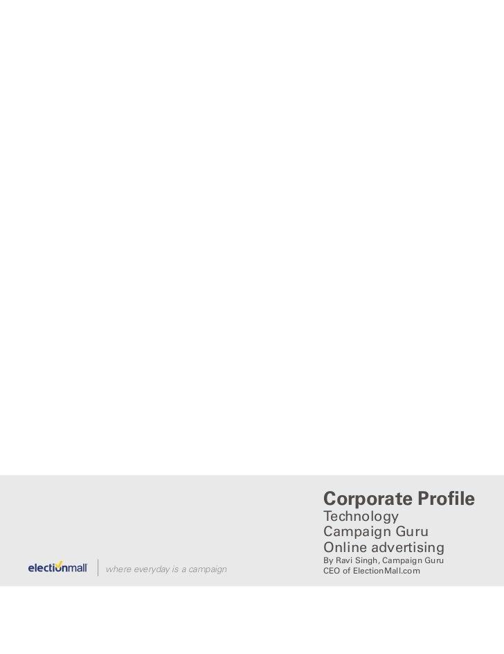 Corporate Profile                               Technology                               Campaign Guru                    ...