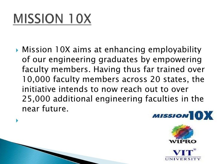    Mission 10X aims at enhancing employability    of our engineering graduates by empowering    faculty members. Having t...