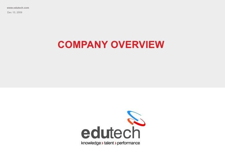 COMPANY OVERVIEW Jun 8, 2009 www.edutech.com