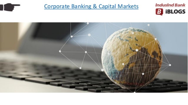 Corporate Banking & Capital Markets