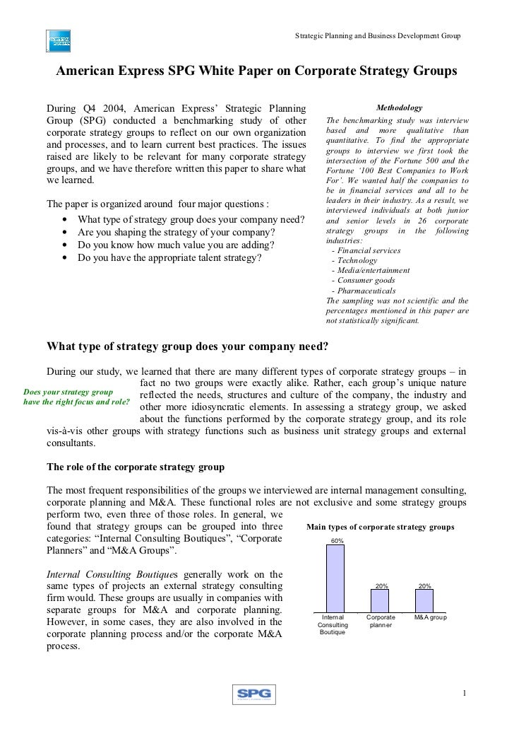 Strategic Planning and Business Development Group       American Express SPG White Paper on Corporate Strategy Groups     ...