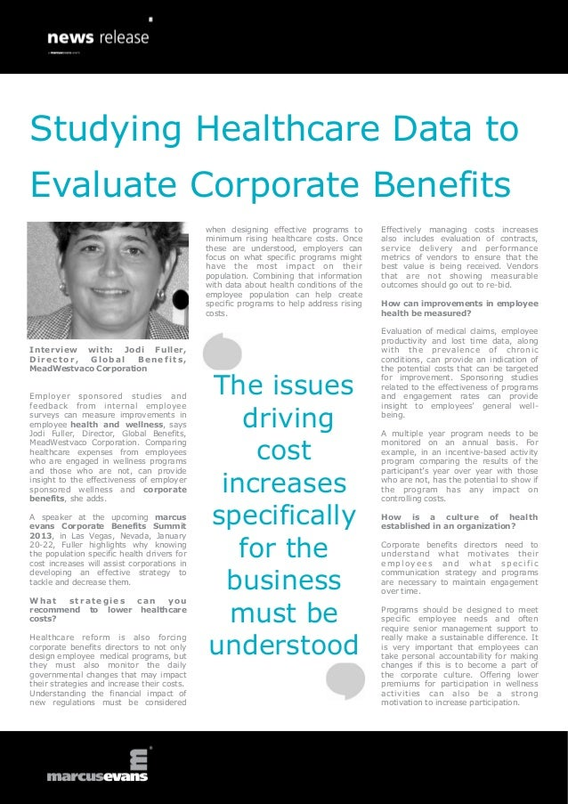 Studying Healthcare Data toEvaluate Corporate Benefits                                             when designing effectiv...