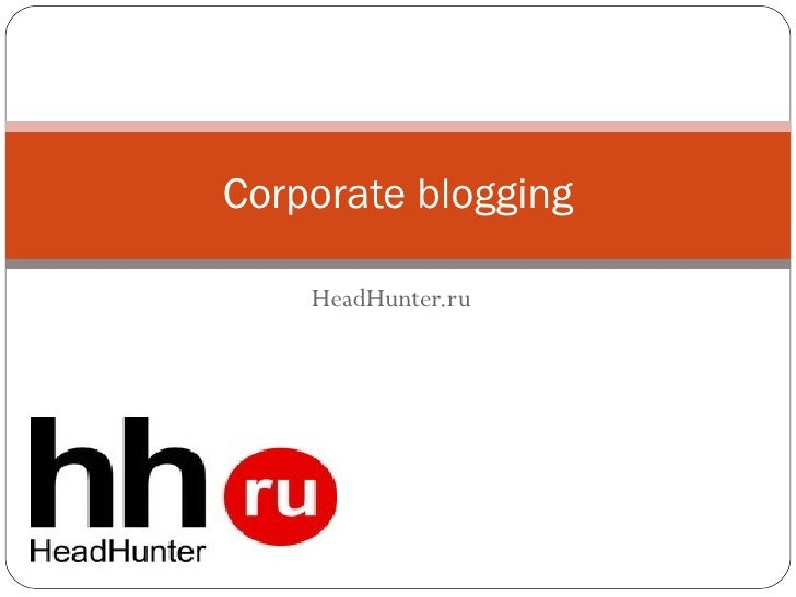 HeadHunter.ru Corporate blogging