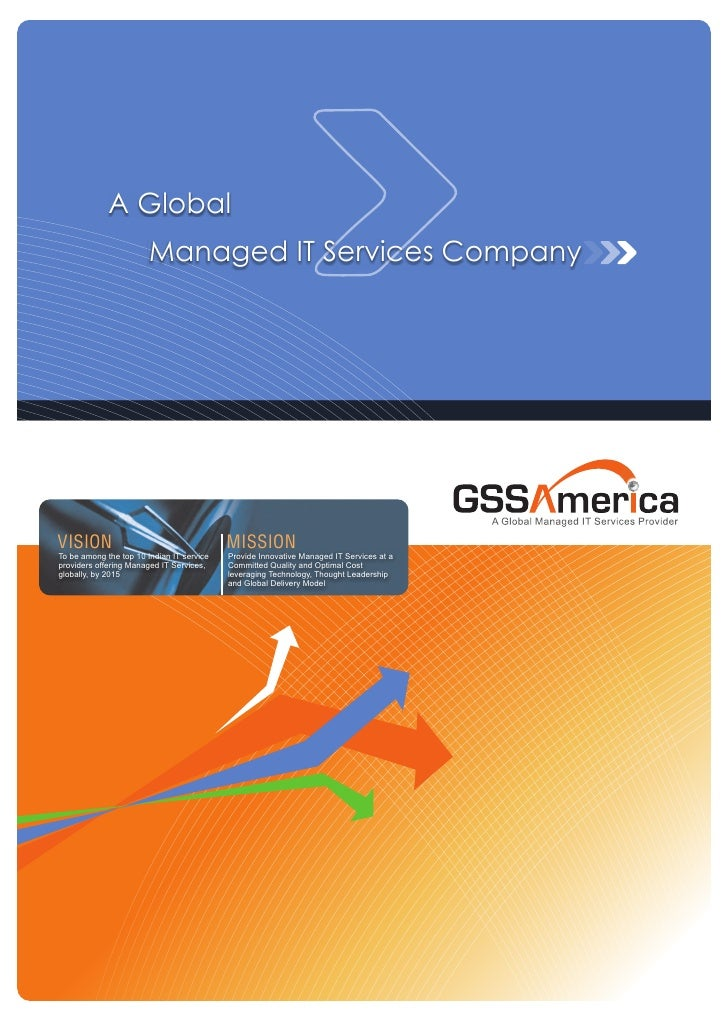 A Global                         Managed IT Services Company     VISION                                     MISSION To be ...