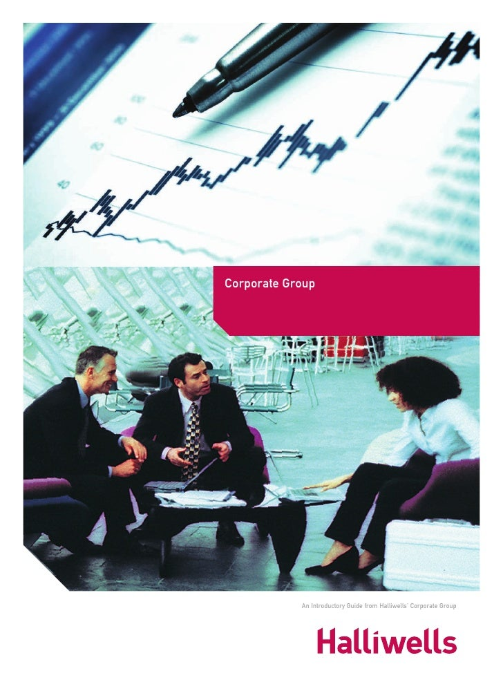 Corporate Group                 An Introductory Guide from Halliwells' Corporate Group