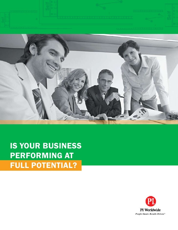 Is your busIness performIng at full potentIal?                        People Smart. Results Driven.®