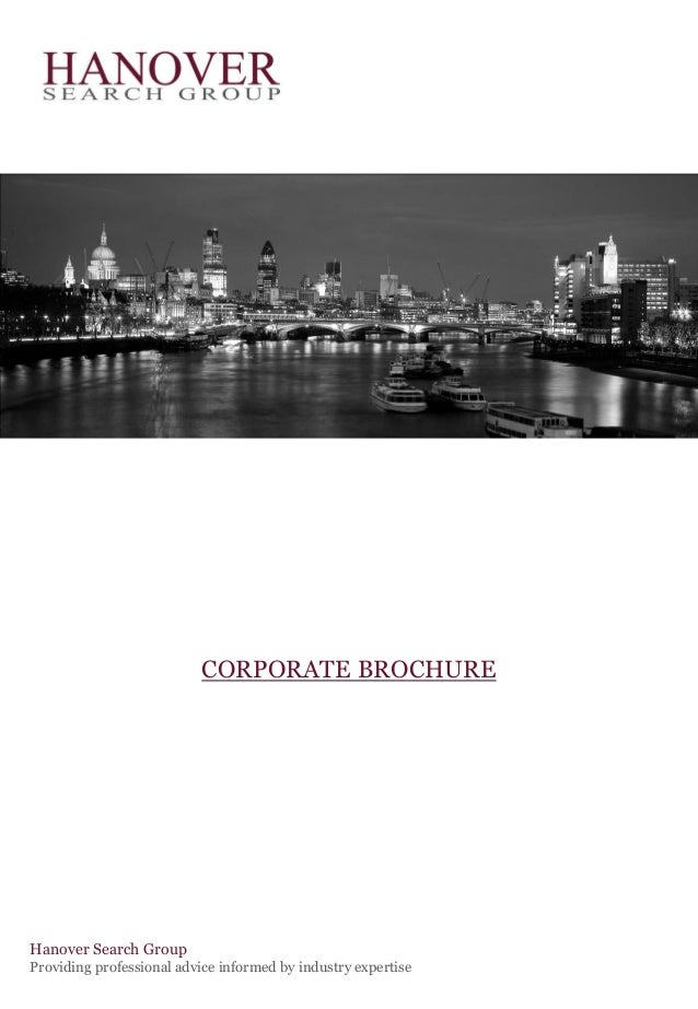 Hanover Search GroupProviding professional advice informed by industry expertiseCORPORATE BROCHURE
