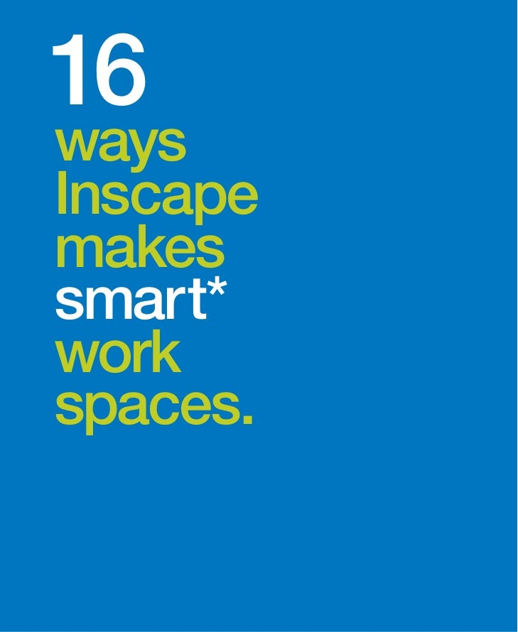 16waysInscapemakessmart*workspaces.