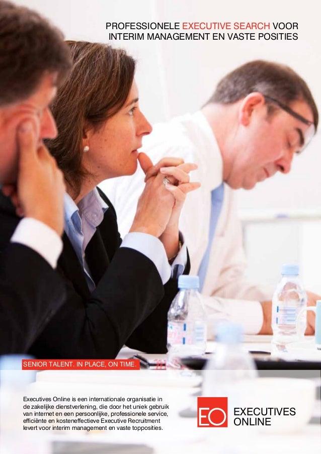 Executives Online is een internationale organisatie in de zakelijke dienstverlening, die door het uniek gebruik van intern...