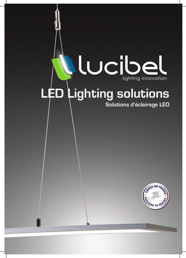 LED Lighting solutionsSolutions d'éclairage LED