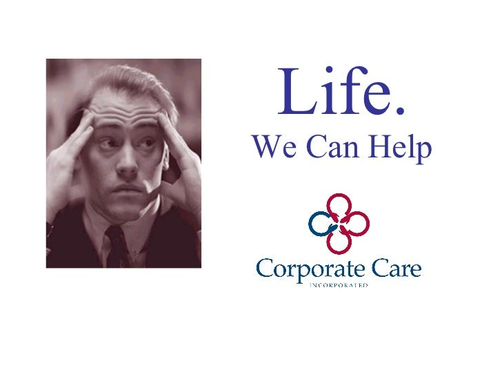 Life. We Can Help