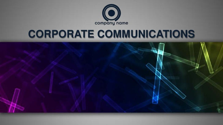 CORPORATE COMMUNICATIONS<br />
