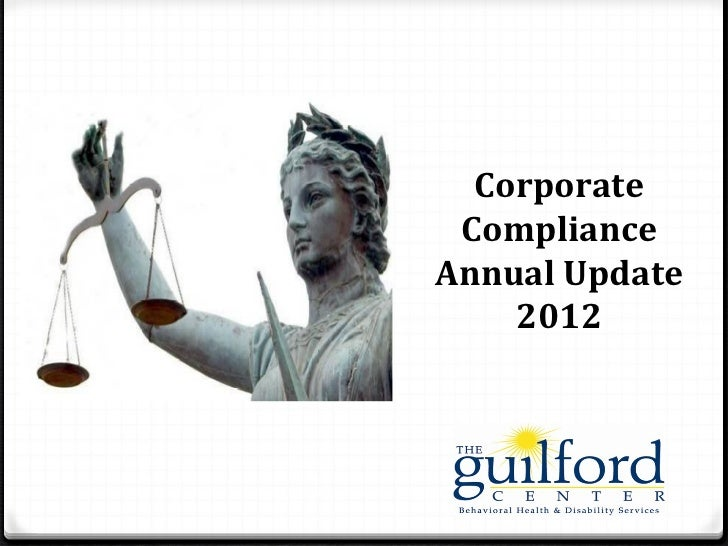 Corporate ComplianceAnnual Update    2012