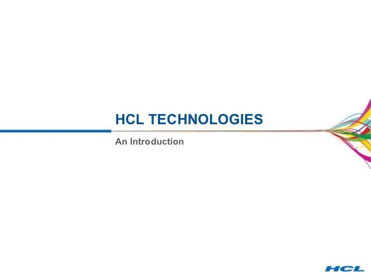 HCL TECHNOLOGIES An Introduction