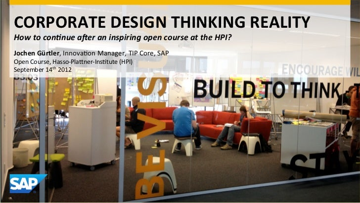 CORPORATE DESIGN THINKING REALITY How to con(nue a,er an inspiring open course at the HPI? J...
