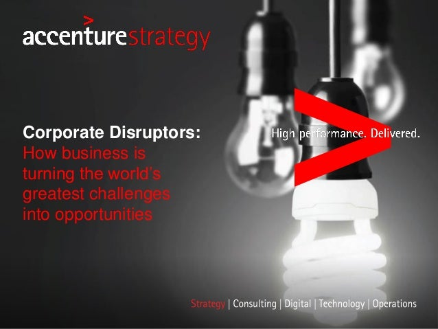 Corporate Disruptors: How business is turning the world's greatest challenges into opportunities