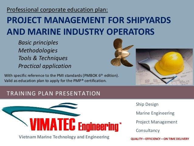 TRAINING PLAN PRESENTATION Vietnam Marine Technology And Engineering Ship Design Project Management Con