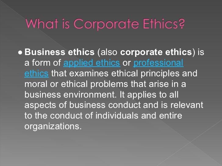 Corporate ethics Slide 3