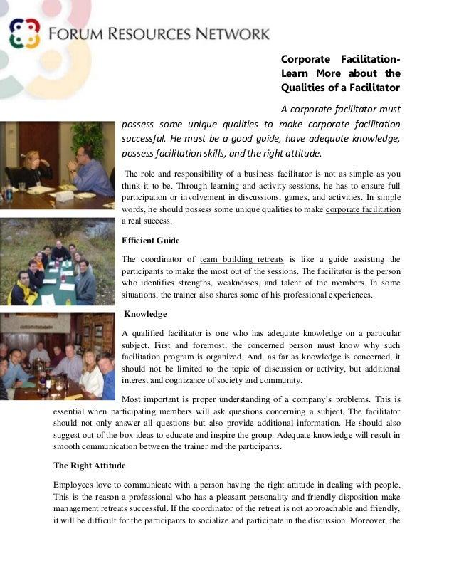 Corporate Facilitation-Learn More about theQualities of a FacilitatorA corporate facilitator mustpossess some unique quali...