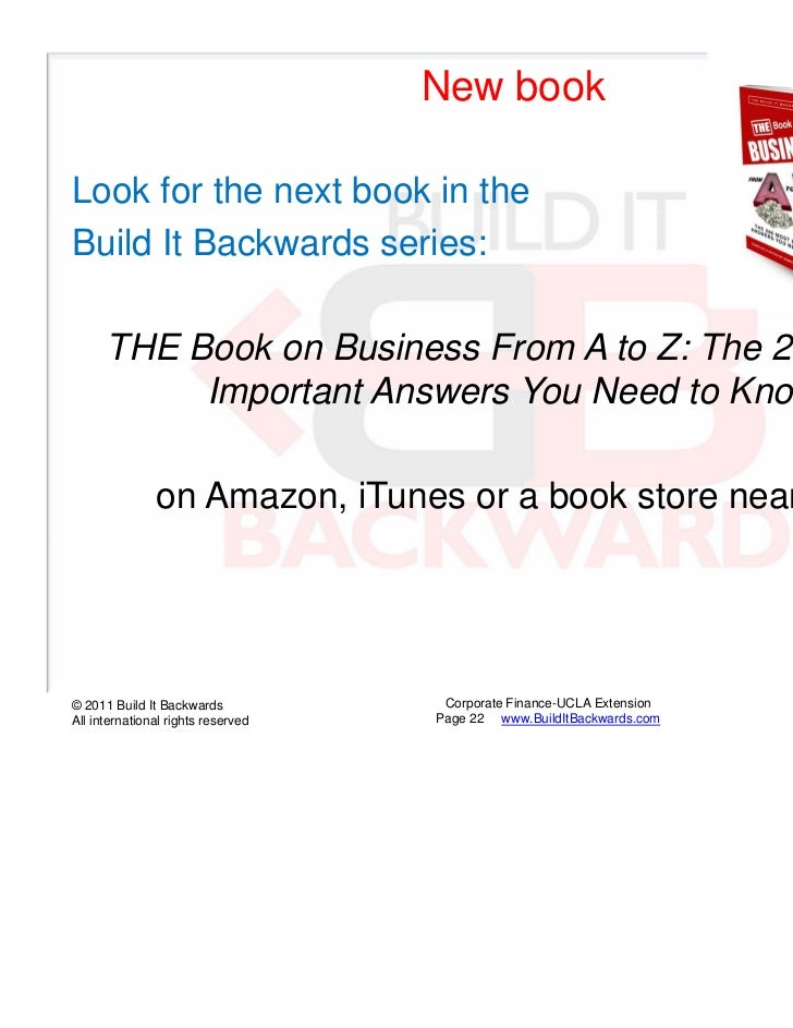New bookLook for the next book in theBuild It Backwards series:      THE Book on Business From A to Z: The 260 Most       ...
