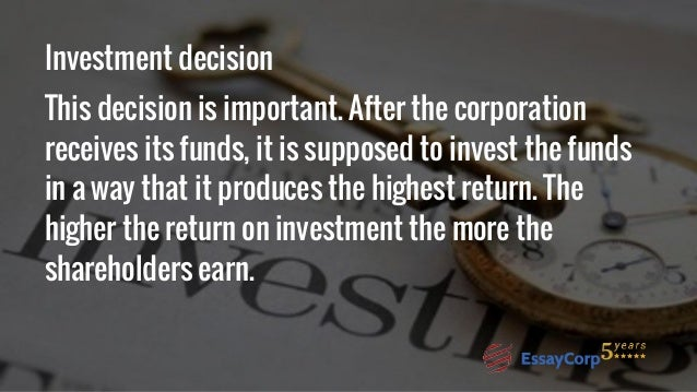 the importance of finance decision of corporate finance (chapter 2) second, by analysing key corporate finance decisions based on   section 24, the accumulation of debt masks important differences across sectors .