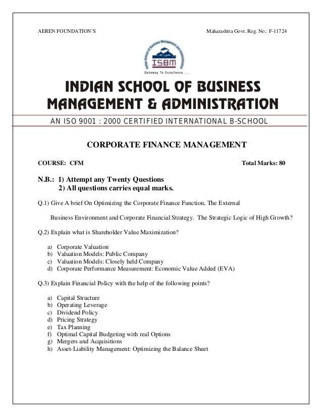 AEREN FOUNDATION'S Maharashtra Govt. Reg. No.: F-11724 CORPORATE FINANCE MANAGEMENT COURSE: CFM Total Marks: 80 N.B.: 1) A...