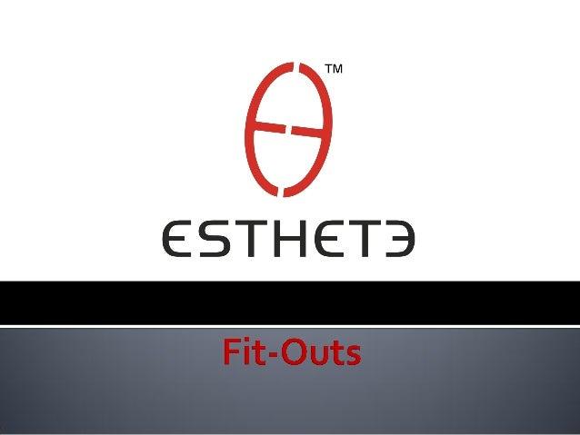 Corporate Fitouts Esthete Fab Homes