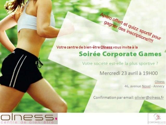 Présentation des Corporate Games par lesorganisateurs  19h00 : Accueil des participants  19h15 : Présentation des Corporat...