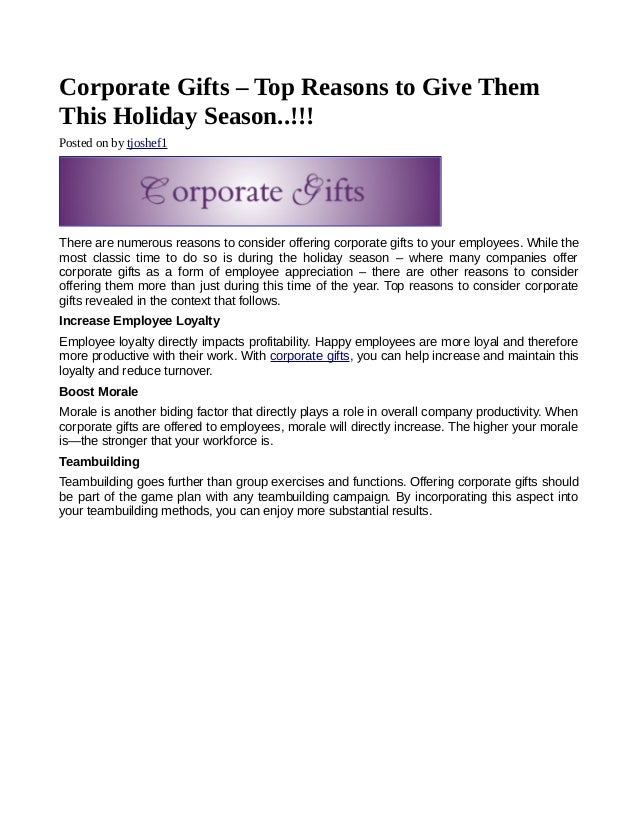 Corporate Gifts – Top Reasons to Give ThemThis Holiday Season..!!!Posted on by tjoshef1There are numerous reasons to consi...