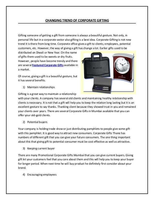 CHANGING TREND OF CORPORATE GIFTING  Gifting someone of getting a gift from someone is always a beautiful gesture. Not onl...