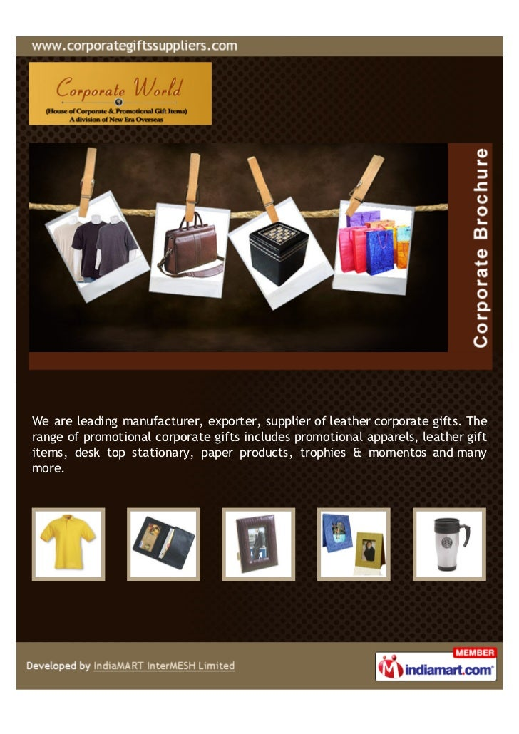 We are leading manufacturer, exporter, supplier of leather corporate gifts. Therange of promotional corporate gifts includ...