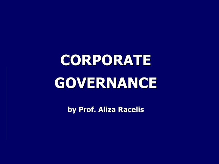 CORPORATE GOVERNANCE by Prof. Aliza Racelis