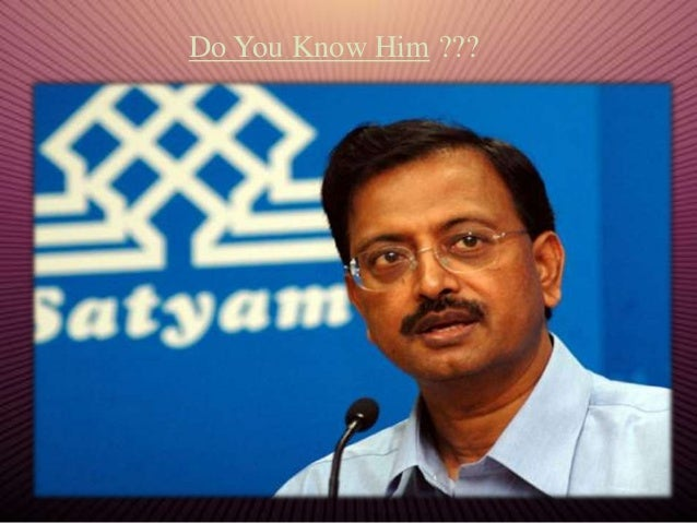 satyam case Satyam scam case study for the class of indian financial system submitted to submitted byanita soni arsh koul.