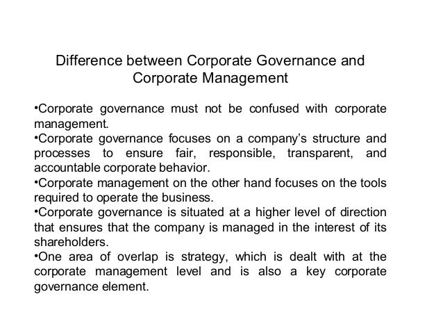Benefits of Corporate Governance Good corporate governance is important on a number of different levels. •At the company l...